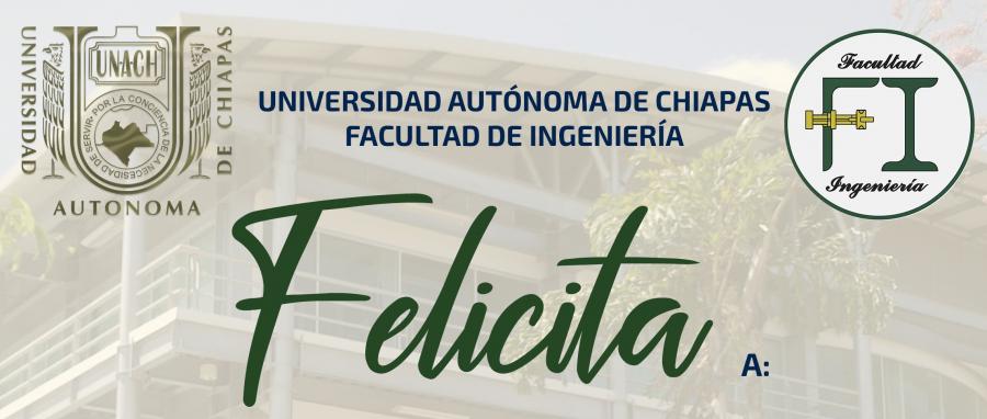 La Facultad de Ingeniería felicita a los egresados por haber presentado con éxito su Examen profesional y Toma de protesta